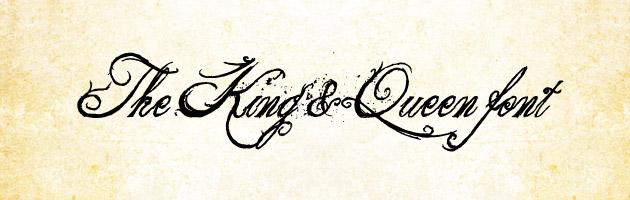 The King & Queen font | 丸まったラインや飛び散ったインクが特徴。権威のある雰囲気の筆記体フリーフォント。商用可。