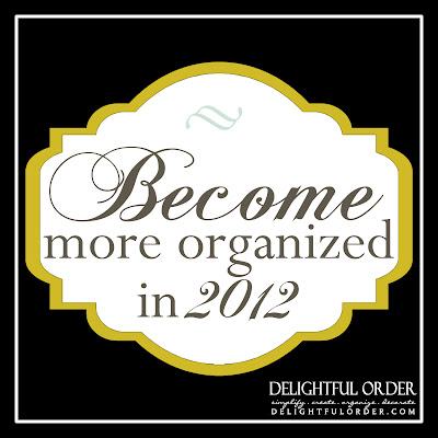 http://blog.delightfulorder.com/2012/01/become-more-organized-in-2012.html