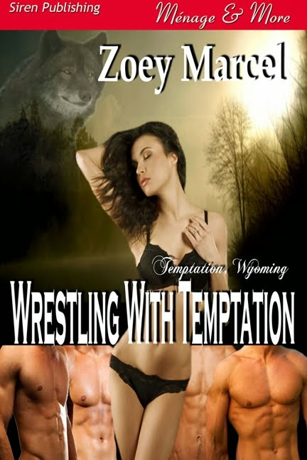 Wrestling With Temptation (Temptation, Wyoming 1)