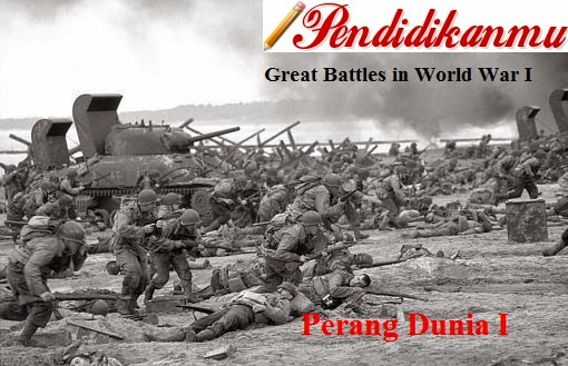 Sejarah Perang Dunia I Terlengkap