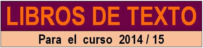 LIBROS DE TEXTO CURSO 2014/15