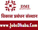 Development Management Institute, DMI Recruitment, Jobsdhaba, Sarkari Naukri