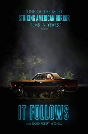 It Follows: Official Theatrical Release Poster