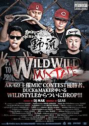 ★WILD WILD MIXTAPE / WILD STYLE