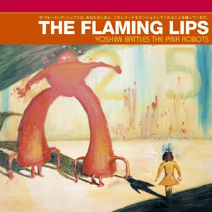 Portada de Yoshimi Battles The Pink Robots de The Flaming Lips