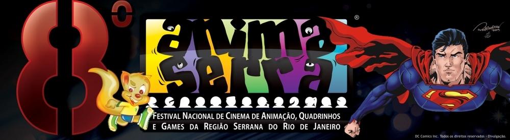 8º Animaserra – Festival Nacional de Cinema de Animação, Quadrinhos e Games da Serra Carioca 2013-Teresópolis RJ