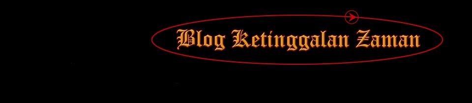 Blog Ketinggalan Zaman