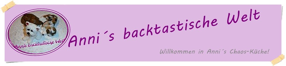 Anni´s backtastische Welt