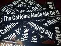 Free The Caffeine Made Me Do It Sticker