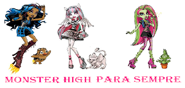 Monster High Para Sempre