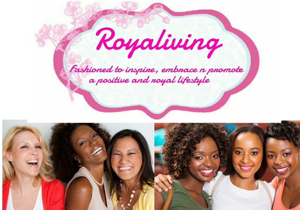 Royaliving...