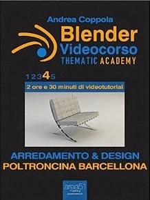 Blender Videocorso - Thematic Academy. Arredamento e Design: Vol. 4 - Poltroncina Barcellona