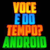 Vc é doTempo? Android Apk