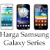 Daftar Harga Handphone Samsung Galaxy Terbaru