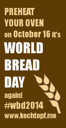 http://www.kochtopf.me/announcing-world-bread-day-2014