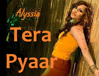 Tera Pyaar Lyrics - Alyssia ft Panjabi Hit Squad