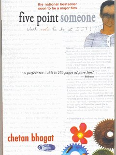 Chetan Bhagat - Five Point Someone
