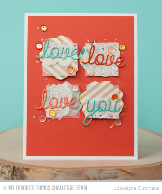 Love Love Love You Card by Joscelyne Cutchens featuring the Love & Adore You and Modern Blooms Die-namics #mftstamps