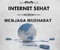 Internet Sehat Menjaga Mudharat