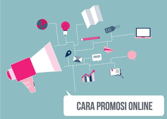 ... pengertian tentang apa itu Cara Promosi Online Efektif dan Efisien