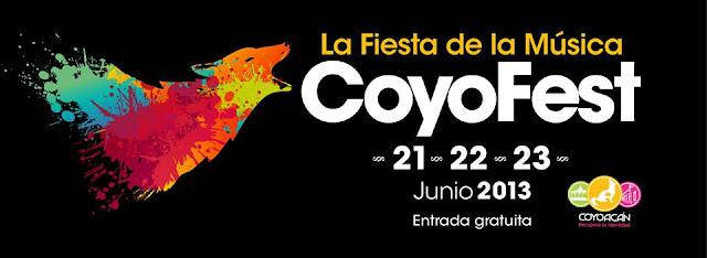 CoyoFest 2013 La fiesta de la música