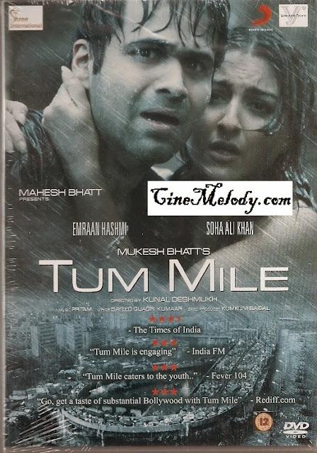 Tum Mile  2009