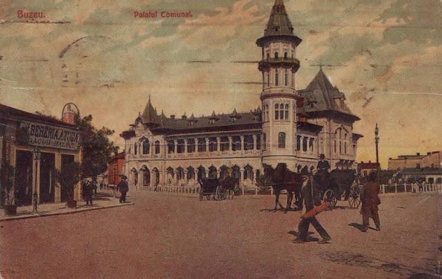 Palatul Comunal din Buzaul de altadata