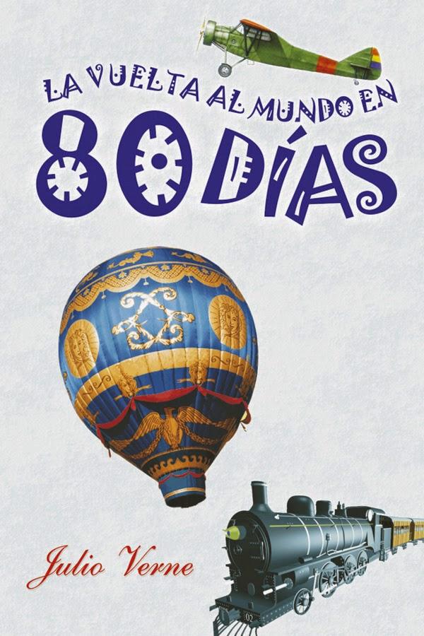 Nuestros Pequenos Y Grandes Pasos La Vuelta Al Mundo En 80 Dias