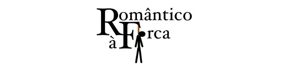 Romântico à Forca