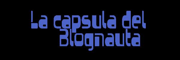 La capsula del Blognauta