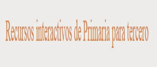 Recursos interactivos  3º Primaria