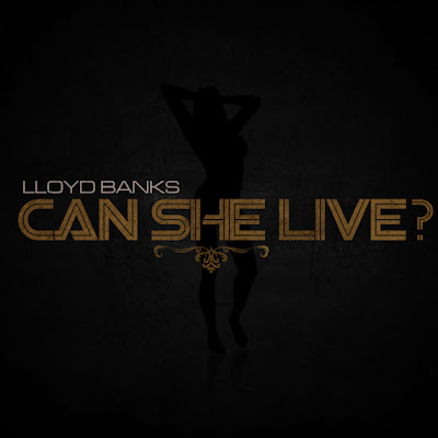 Lloyd Banks - Can She Live