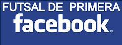 Hace clic en la imagen e ingresa al facebook de Futsal de Primera