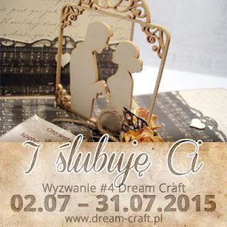 http://my-dream-craft.blogspot.com/2015/07/wyzwanie-4-i-slubuje-ci.html