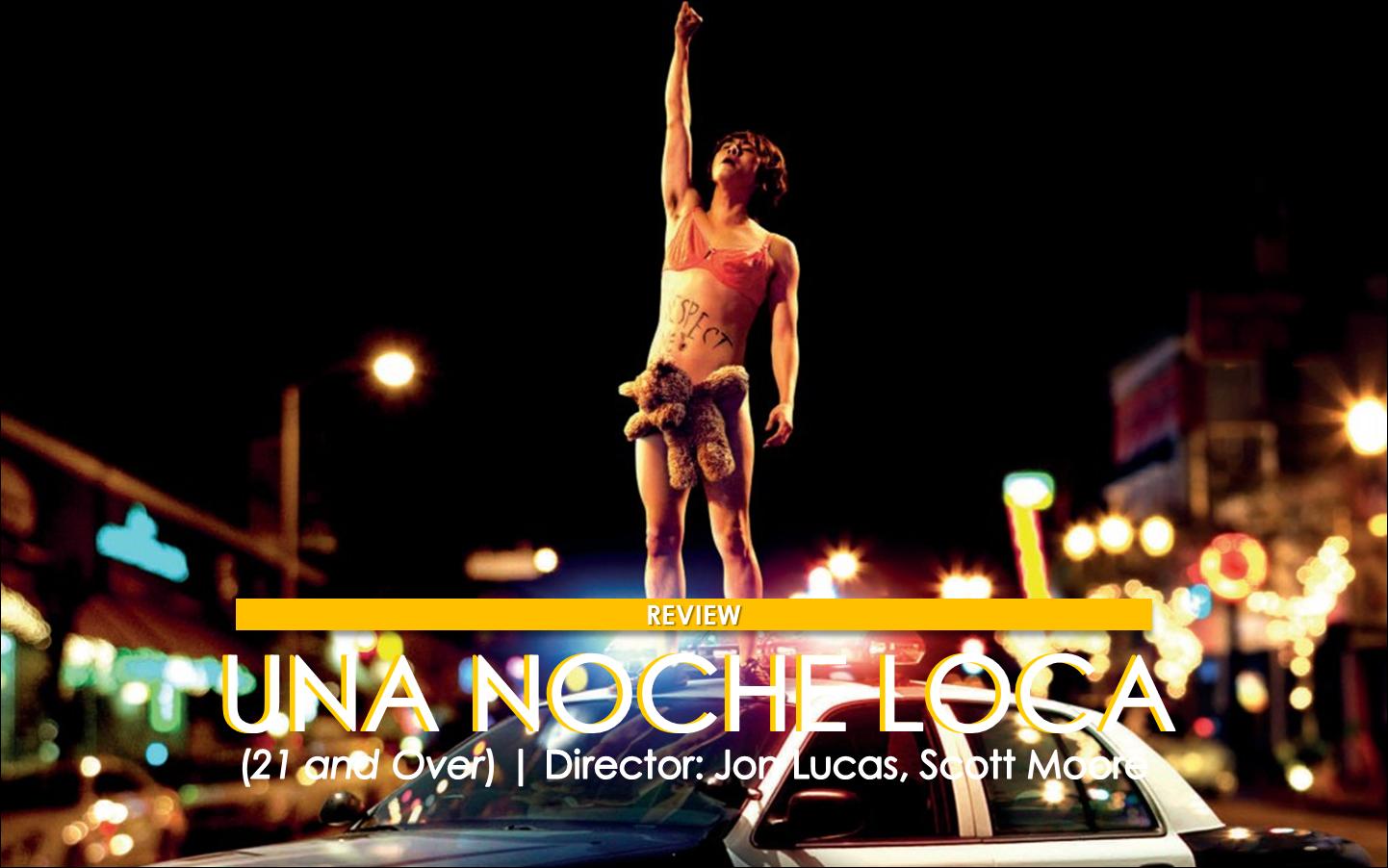 El proyector mx una noche loca 21 and over dir jon for Divan una noche loca