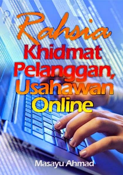 Rahsia Khidmat Pelanggan,Usahawan Online