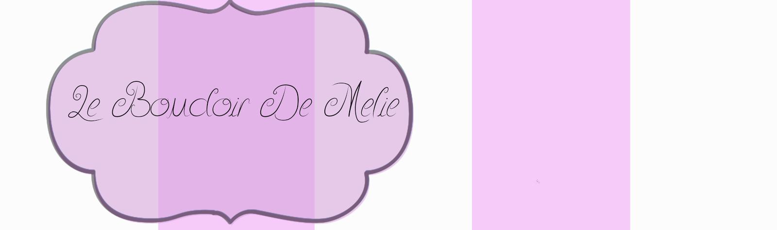 Le Boudoir De Melie
