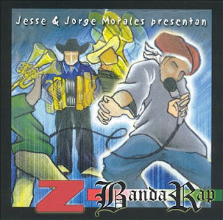 Jesse and Jorge Morales Presents Z: Banda Rap