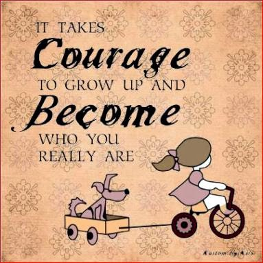 cho lòng dũng cảm và tính yêu cuộc sống