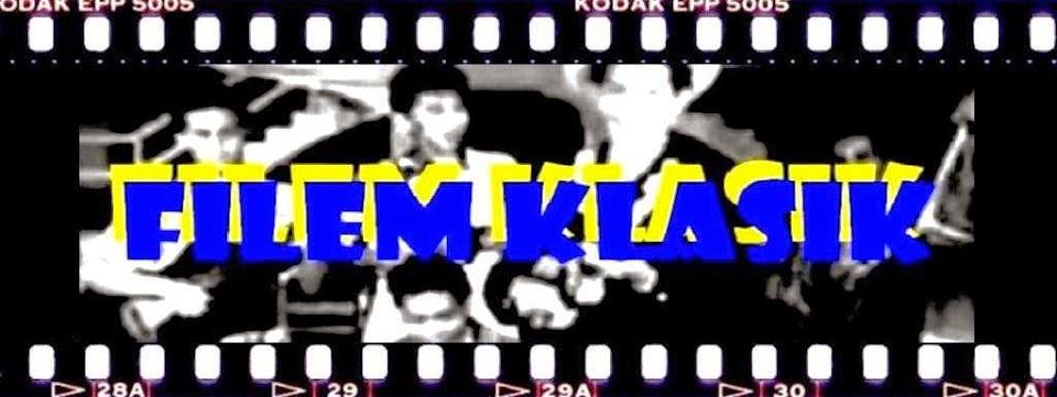 FILEM KLASIK  MALAYSIA