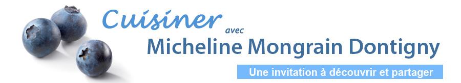 Cuisiner avec Micheline Mongrain Dontigny