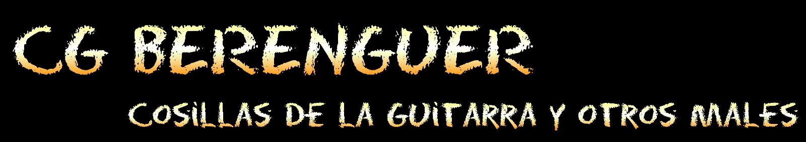 CGBERENGUER Cosas de la guitarra