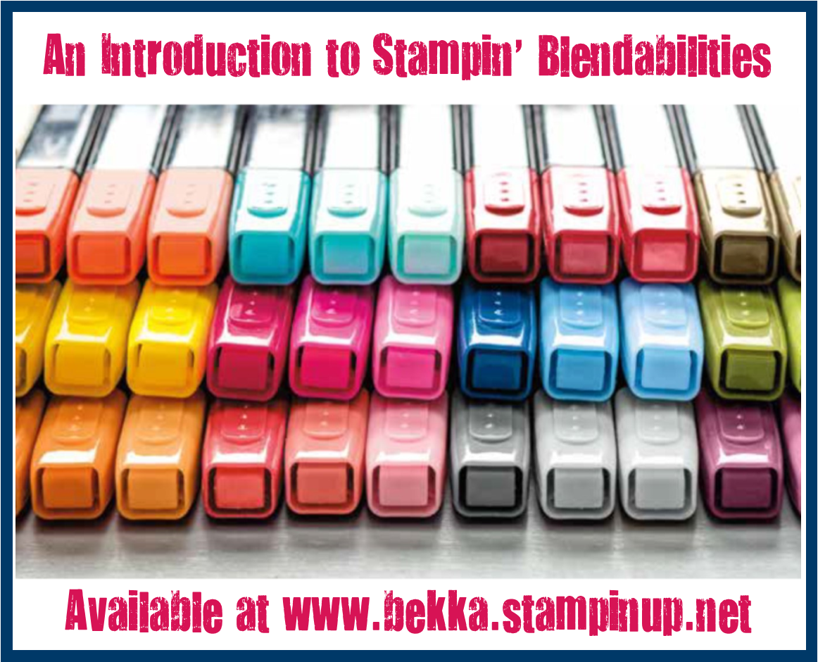 Stampin' Up! Blendabilities available at www.bekka.stampinup.net