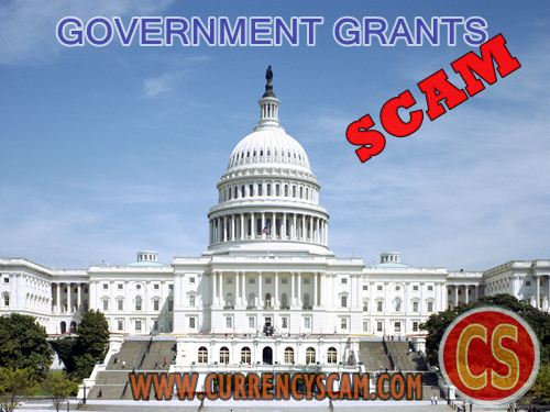 Government Grants Scam - Currency Scam