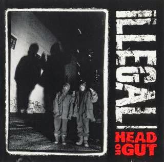 Illegal - Head Or Gut / We Getz Buzy