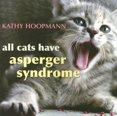 Book cover: All Cats Have Asperger Syndrome