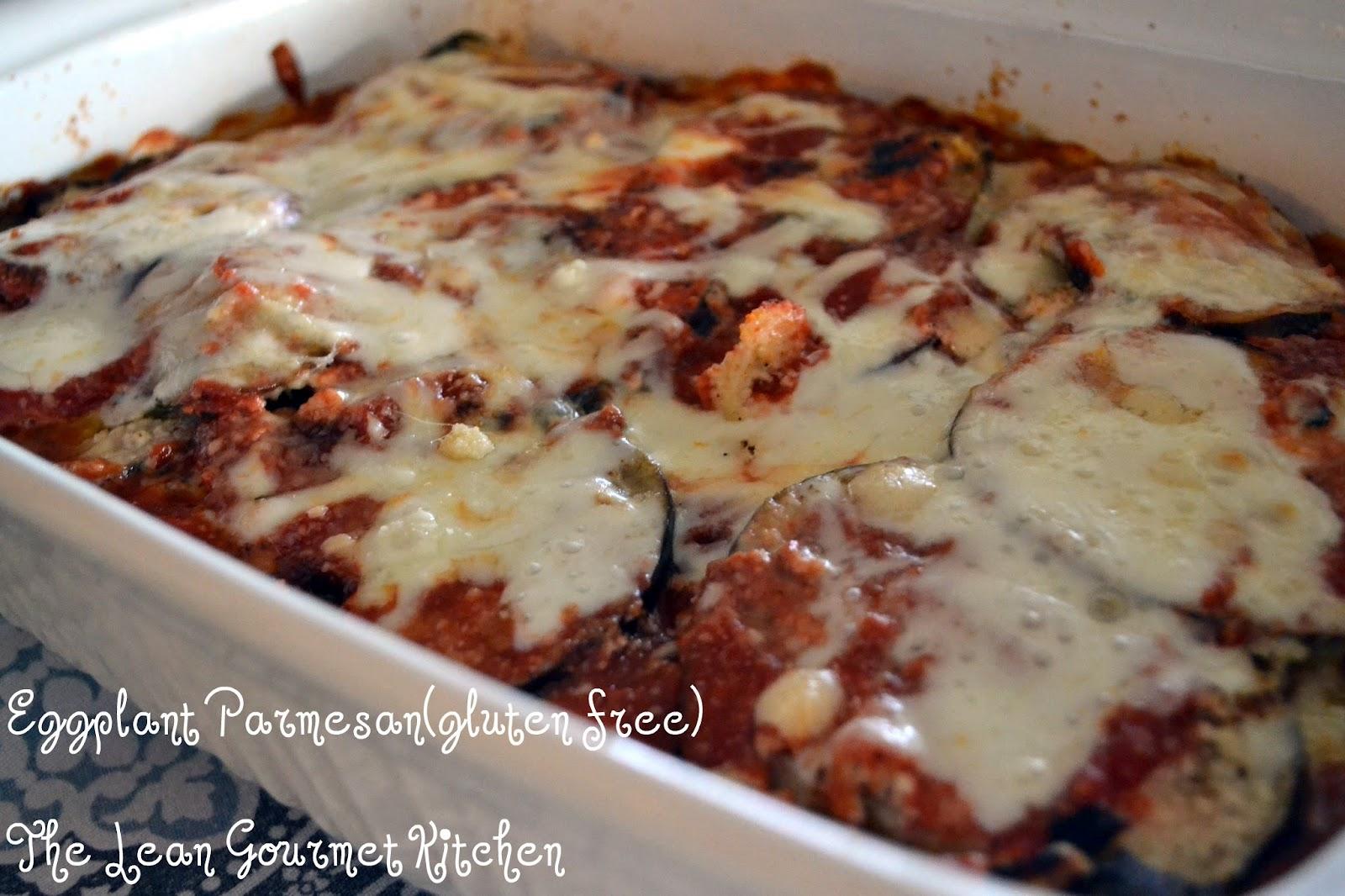 The Lean Gourmet Kitchen: Eggplant Parmesan (gluten free)