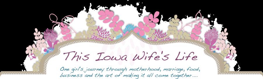 This Iowa Wife's Life