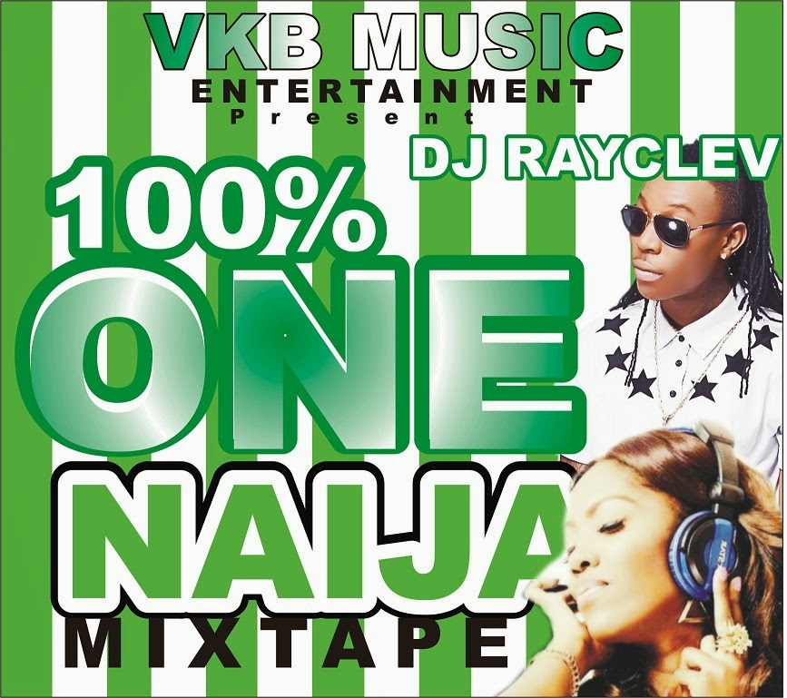 100% ONE NAIJA MIX
