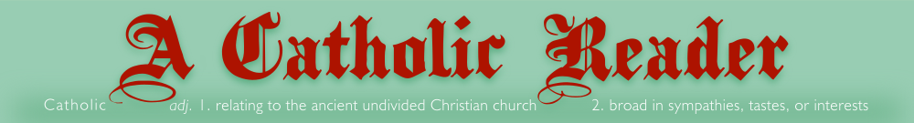 A Catholic Reader